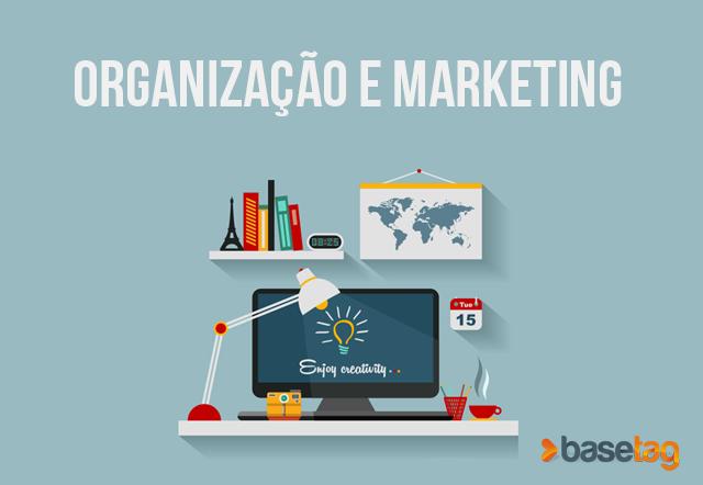 Tudo o que você precisa saber sobre organização e marketing!